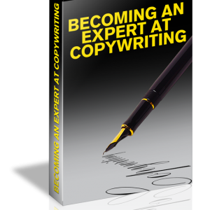 HOW TO BECOME AN EFFECTIVE COPY WRITER